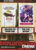 Image of EXPLOITATION DOUBLE BILL: DELIVER US FROM EVIL + FOX AFFAIR