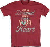 Image of Cardinal Keep On Dreamin' T-Shirt *FREE GRAB BAG T-SHIRT INCLUDED*