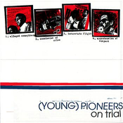 Image of (Young) Pioneers &quot;On Trial&quot; 7&quot;