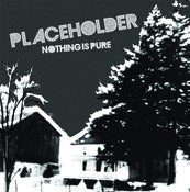 "Image of Placeholder ""Nothing Is Pure"" LP"