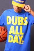 Image of Dubs All Day. (mens)