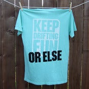 Image of OR ELSE Mint T-Shirt