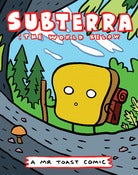 Image of Subterra - Mr Toast Comics #5