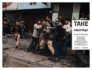 Image of Take Magazine Issue Three<br>- The Take/Reportage Issue