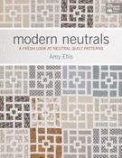Image of Modern Neutrals : A Fresh Look at Neutral Quilt Patterns