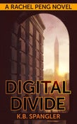 Image of Digital Divide (A Rachel Peng novel) - PDF