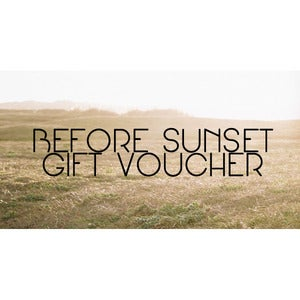 Image of Before Sunset Gift Voucher 50