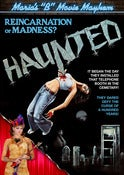 Image of Maria's B-Movie Mayhem: Haunted