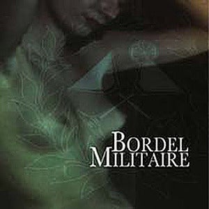 Image of Bordel Militaire  S/t (CD, Neuropa)