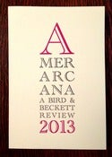 Image of AMERARCANA 2013: A Bird &amp; Beckett Review