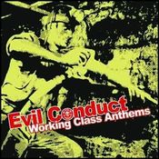 "Image of Evil Conduct ""Working Class Anthems"" CD/LP"