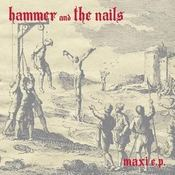 Image of Hammer and the Nails - Maxi 12""