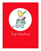 Image of I go barefoot