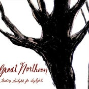"Image of Great Northern - ""Trading Twilight For Daylight"" CD"