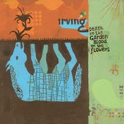 "Image of Irving - ""Death In The Garden, Blood On The Flowers"" CD"