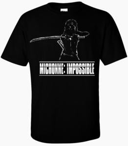 Image of MICHONNE IMPOSSIBLE T-SHIRT (WALKING DEAD MISSION IMPOSSIBLE PARODY)