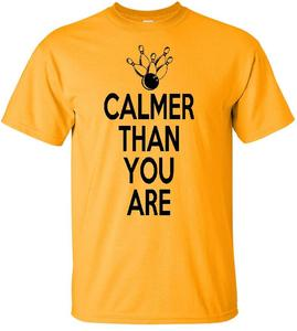 Image of CALMER THAN YOU ARE T-SHIRT (KEEP CALM BIG LEBOWSKI PARODY)