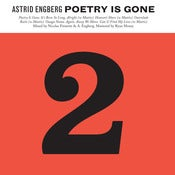 Image of Astrid Engberg - Poetry Is Gone (vinyl)