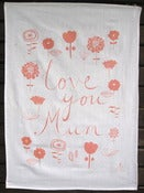 Image of Love You Mum tea towel in coral