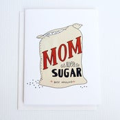 Image of Sweet as Sugar Mother's Day Card