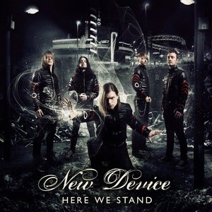 New Device - Here We Stand (2013)