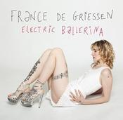 "Image of France de Griessen ""Electric Ballerina"" LP Digipack"