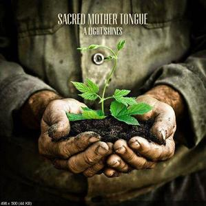 Image of Sacred Mother Tongue - A Light Shines EP