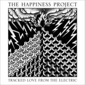 Image of The Happiness Project - Tracked Love From The Electric