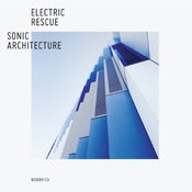 Image of Electric Rescue - Sonic Architecture 2xCD Pre-order