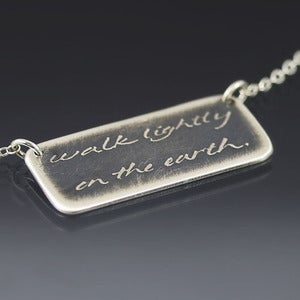 Image of Walk Lightly On The Earth Necklace