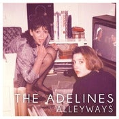 Image of The Adelines - Alleyways