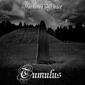 Image of Darkened Winter - Tumulus (Coming Soon)