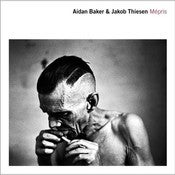 Image of Aidan Baker &amp; Jakob Thiesen - Mpris (LP)