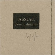 Image of AbSUrd - Close to Distantly [CD]
