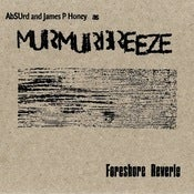Image of Murmur Breeze - Foreshore Reverie [CD]