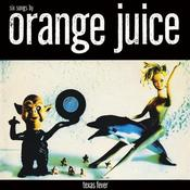 Image of ORANGE JUICE - Texas Fever - EP