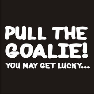 Image of Pull the Goalie shirt