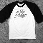 Image of White and Black All Action No BS Baseball T