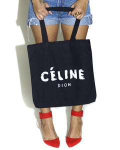 Image of Celine Dion Tote