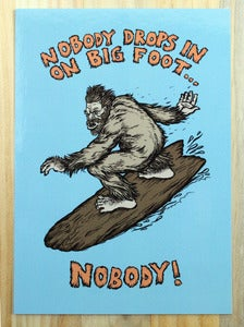 Image of Nobody Drops in on Big Foot