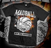 Image of MADBALL BALL OF FIRE TSHIRT
