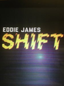 Image of NEW!! - &quot;SHIFT&quot; by Eddie James 
