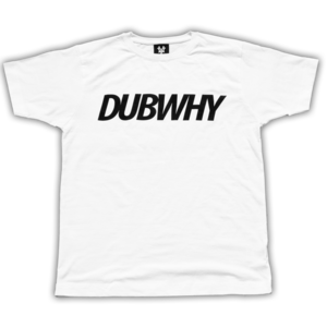 Image of 'DUBWHY' T-Shirt - White/Black