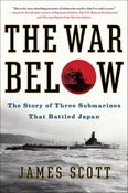 Image of <i>The War Below</i><br>James Scott SIGNED