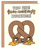 Image of Face-Meltingly Awesome Pretzel Card