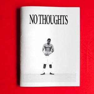 Image of NO THOUGHTS 10
