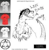 Image of Life finds a way - Limited release T-shirt