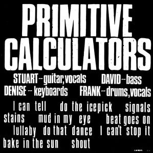 Image of Primitive Calculators - Primitive Calculators (dsr061LP) - 300 copies - first pressing