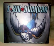 Image of I am Duckeye - &quot;SHUTUP and DIE&quot; D.P. (dvd/ep)