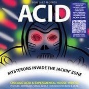 Image of VARIOUS ARTISTS - ACID Mysterons Invade The Jackin' Zone - LP (Record B)